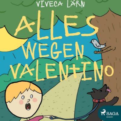 Alles wegen Valentino (Ungekürzt), Viveca Lärn