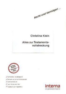 Alles zur Testamentsvollstreckung, Christina Klein