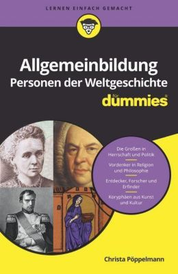 Allgemeinbildung Personen der Weltgeschichte für Dummies, Christa Pöppelmann