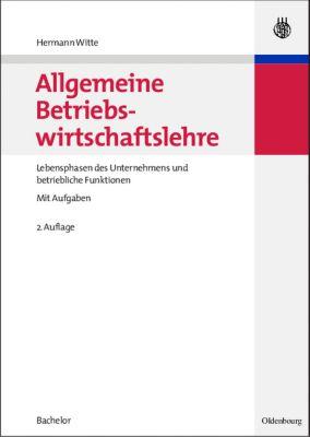 Allgemeine Betriebswirtschaftslehre, Hermann Witte