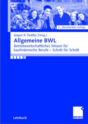 Allgemeine BWL, Birga Döring, Tim Döring, Wilfried Giesler, Wolfgang Harmgardt, Regina Kühn