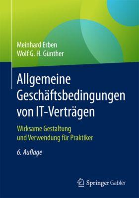 Allgemeine Geschäftsbedingungen von IT-Verträgen, Meinhard Erben, Wolf G. H. Günther