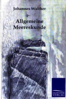 Allgemeine Meereskunde, Johannes Walther