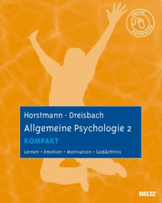 Allgemeine Psychologie 2 kompakt, Gesine Dreisbach, Gernot Horstmann