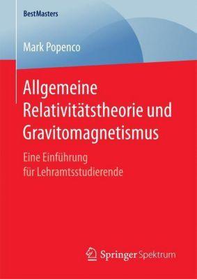 Allgemeine Relativitätstheorie und Gravitomagnetismus, Mark Popenco