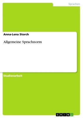 Allgemeine Sprachnorm, Anna-Lena Storch
