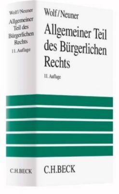 Allgemeiner Teil des Bürgerlichen Rechts, Manfred Wolf, Jörg Neuner