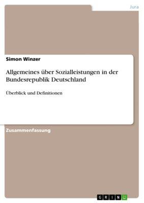 Allgemeines über Sozialleistungen in der Bundesrepublik Deutschland, Simon Winzer