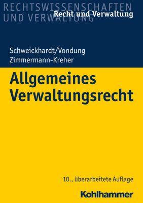 Allgemeines Verwaltungsrecht, Ute Vondung, Rudolf Schweickhardt, Annette Zimmermann-Kreher