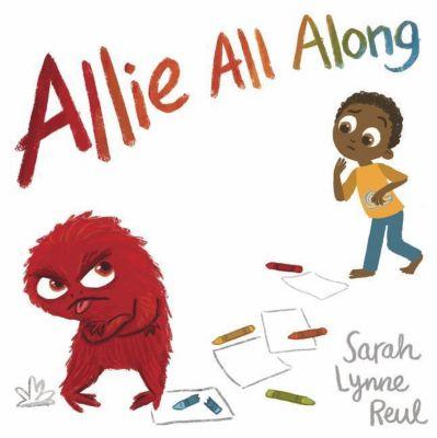 Allie All Along, Sarah Lynne Reul