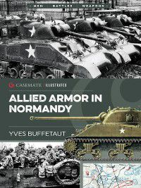 Allied Armor in Normandy, Yves Buffetaut