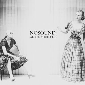 Allow Yourself (Limited Coloured Lp), Nosound