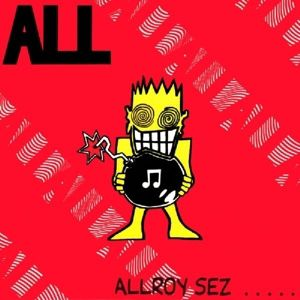 Allroy Sez, All