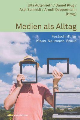 Alltag, Medien und Kultur: Medien als Alltag