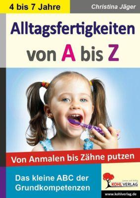 Alltagsfertigkeiten von A bis Z, Christina Jäger