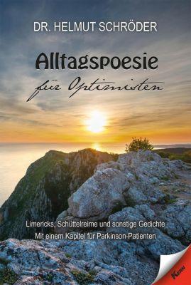 Alltagspoesie für Optimisten - Helmut Schröder |