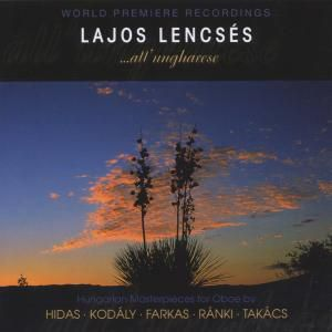 All'Ungarese,Meisterw.F.Oboe, Lajos Lencses