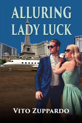 Alluring Lady Luck, vito zuppardo