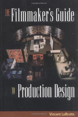 Allworth Press: The Filmmaker's Guide to Production Design, Vincent Lobrutto