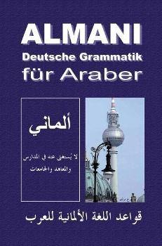 Almani - Deutsche Grammatik für Araber, Khaled Al-Rawaschdeh