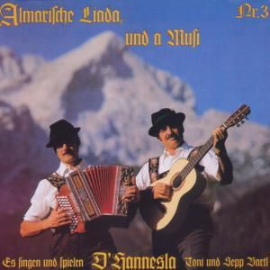 Almarische Liada Und A Musi 3, Hannesla
