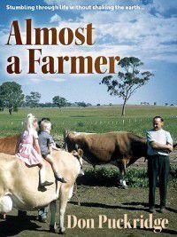 Almost a Farmer, Don Puckridge