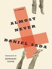 Almost Never, Daniel Sada