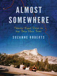 Almost Somewhere, Suzanne Roberts