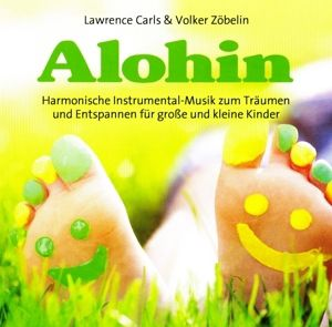 Alohin-Entspannungsmusik Für Kinder, Carls, Zöbelin