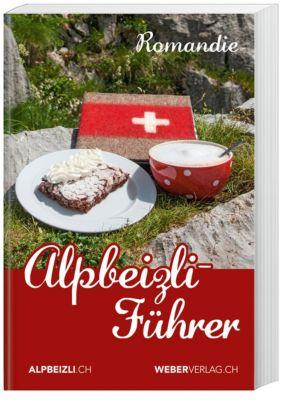 Alpbeizli-Führer Romandie