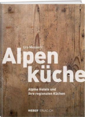 Alpenküche - Urs Messerli pdf epub
