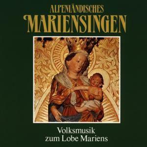Alpenländisches Mariensingen, Diverse Interpreten