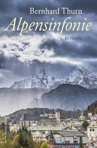 Alpensinfonie, Bernhard Thurn
