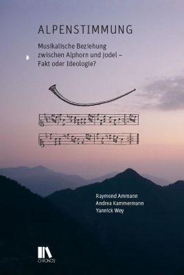 Alpenstimmung Buch von Raymond Ammann versandkostenfrei bei