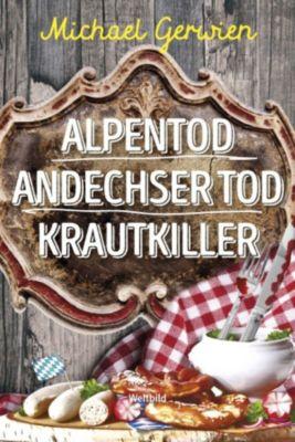 Alpentod/Andechser Tod/ Krautkiller, Michael Gerwien