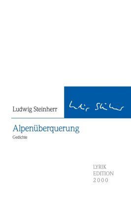 Alpenüberquerung, Ludwig Steinherr