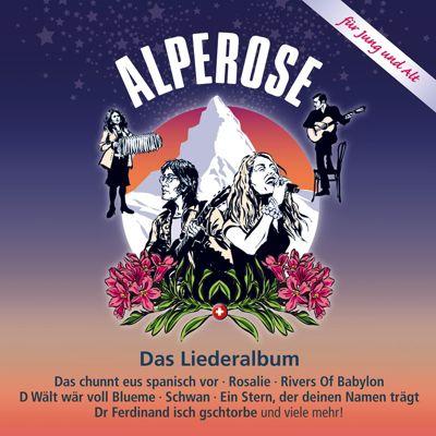 Alperose - Das Liederalbum, Diverse Interpreten