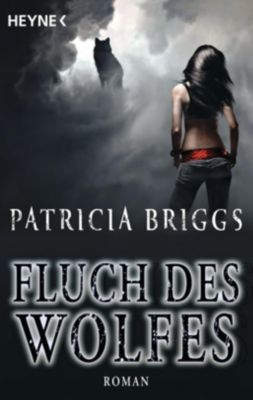Alpha & Omega Band 3: Fluch des Wolfes - Patricia Briggs |