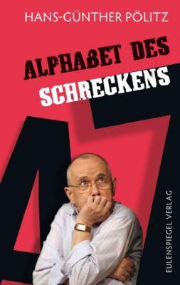 Alphabet des Schreckens - Hans-Günther Pölitz |