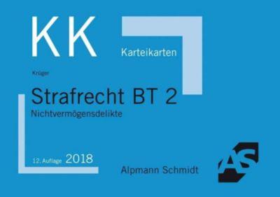Alpmann-Cards, Karteikarten (KK): Strafrecht BT 2, Nichtvermögensdelikte, Rolf Krüger