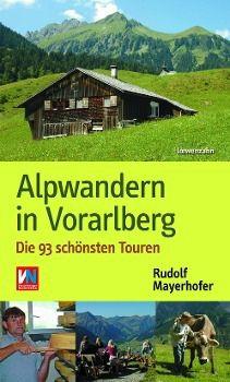 Alpwandern in Vorarlberg, Rudolf Mayerhofer