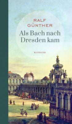 Als Bach nach Dresden kam, Ralf Günther