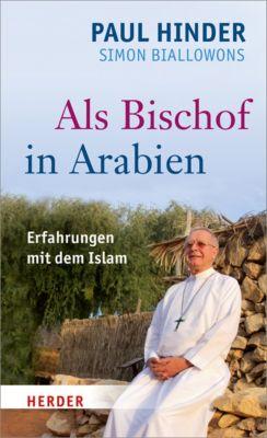 Als Bischof in Arabien, Simon Biallowons, Paul Hinder