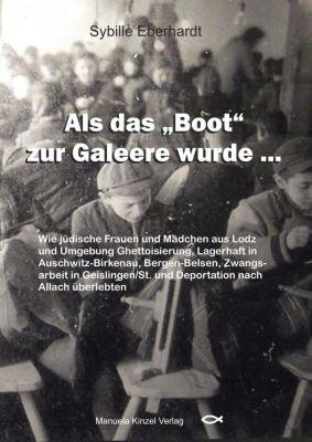 Als das 'Boot' zur Galeere wurde ..., Sybille Eberhardt