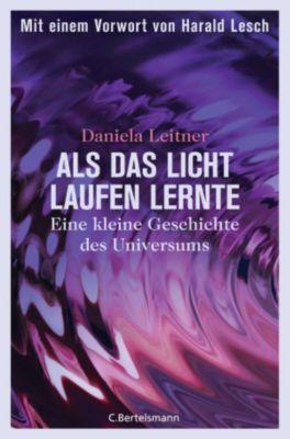 Als das Licht laufen lernte, Daniela Leitner