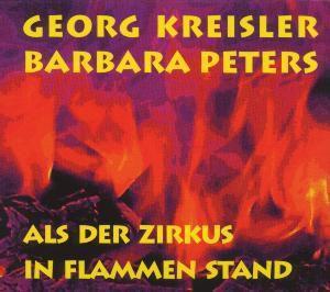 Als Der Zirkus In Flammen Stand, Georg Kreisler, Barbara Peters