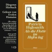 Als die Flotte im Hafen lag, Audio-CD, Patricia Highsmith