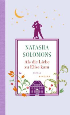 Als die Liebe zu Elise kam, Natasha Solomons