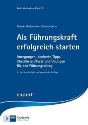 Als Führungskraft erfolgreich starten, Albrecht Müllerschön, Christina Seitter