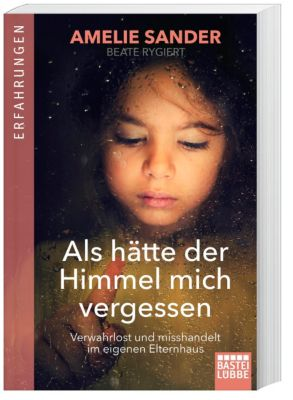 Als hätte der Himmel mich vergessen - Amelie Sander pdf epub